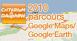 The 2010 Critérium du Dauphiné route on Google Maps/Google Earth and the route and time schedule