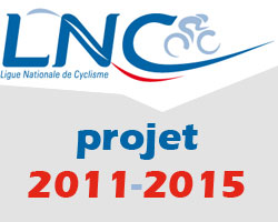 De Ligue Nationale de Cyclisme en haar 5-jaren project ... project zegt u?!