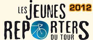 Future journalist? Become one of the 'Jeunes Reporters' of the Tour de France 2012!